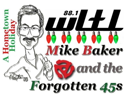 A Hometown Holiday with Mike Baker And The Forgotten 45s